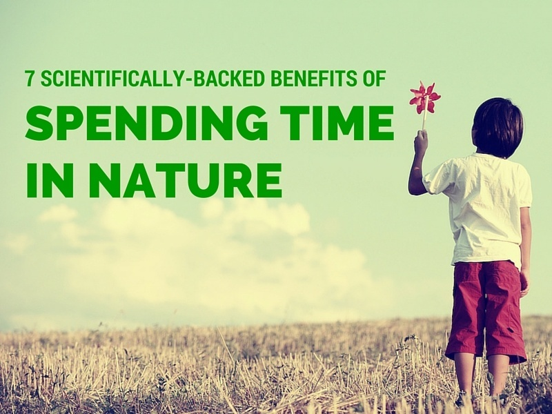 7 Scientifically-Backed-Benefits-of-Spending-Time-in-Nature